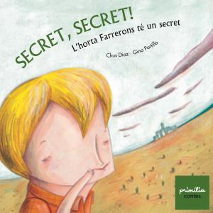 Secret, secret!